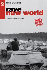 Rave new world 32