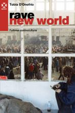 Rave new world 28